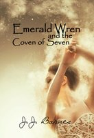 Emerald Wren And The Coven Of Seven by JJ Barnes for Siren Stories