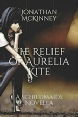 The Relief Of Aurelia Kite, The Schildmaids Saga, Schildmaids, Jonathan McKinney, Siren Stories